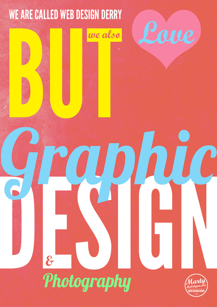 Graphic Design Poster | Graphic Design | Web Design Poster | graphic design derry | web design derry | marty mccolgan