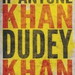 DUDEY-KHAN